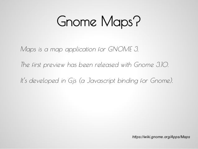 Gnome Maps: free software services for a new desktop experience