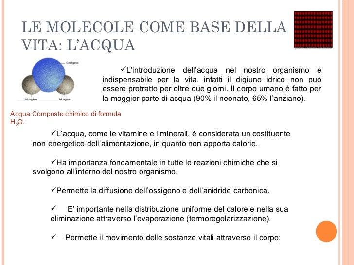 LE MOLECOLE COME BASE DELLA VITA: L'ACQUA AcquaCompostochimico diformula H 2 O.  <ul><li>L'acqua, come le vitamine e i ...