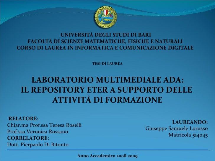UNIVERSITÀ DEGLI STUDI DI BARI  FACOLTÀ DI SCIENZE MATEMATICHE, FISICHE E NATURALI  CORSO DI LAUREA IN INFORMATICA E COMUN...