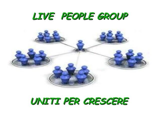 LIVE PEOPLE GROUP  UNITI PER CRESCERE