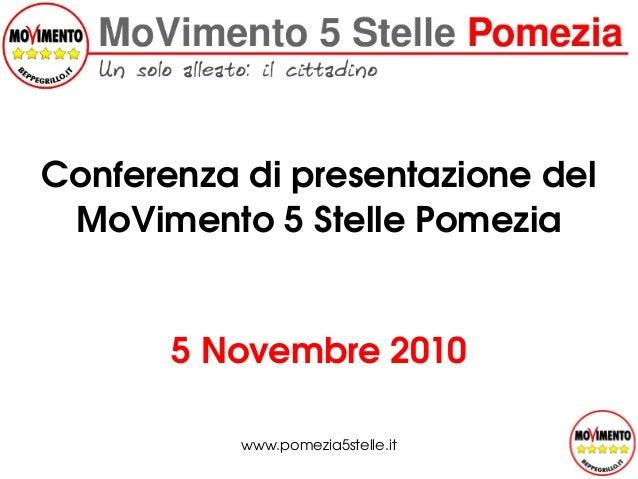 5Novembre2010 Conferenzadipresentazionedel MoVimento5StellePomezia www.pomezia5stelle.it