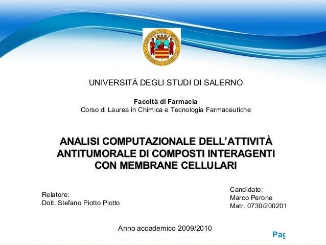 Page 1 UNIVERSITÀ DEGLI STUDI DI SALERNO Facoltà di Farmacia Corso di Laurea in Chimica e Tecnologia Farmaceutiche ANALISI...
