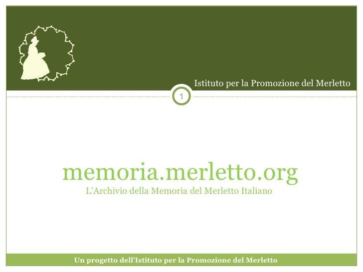 memoria.merletto.org L'Archivio della Memoria del Merletto Italiano  Istituto per la Promozione del Merletto Un progetto d...