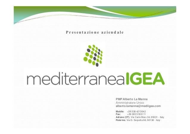 Presentazione aziendale                   PMP Alberto La Manna                   Amministratore Unico                   al...