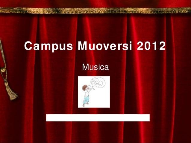 Campus Muoversi 2012MusicaToc toc… DISturbo? www.toctocdisturbo.com