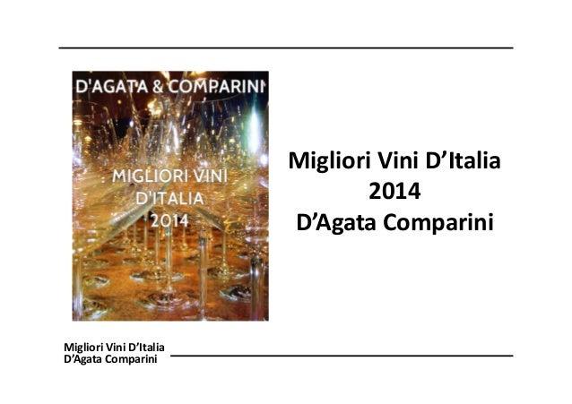 Migliori Vini D'Italia 2014 D'Agata Comparini  Migliori Vini D'Italia D'Agata Comparini