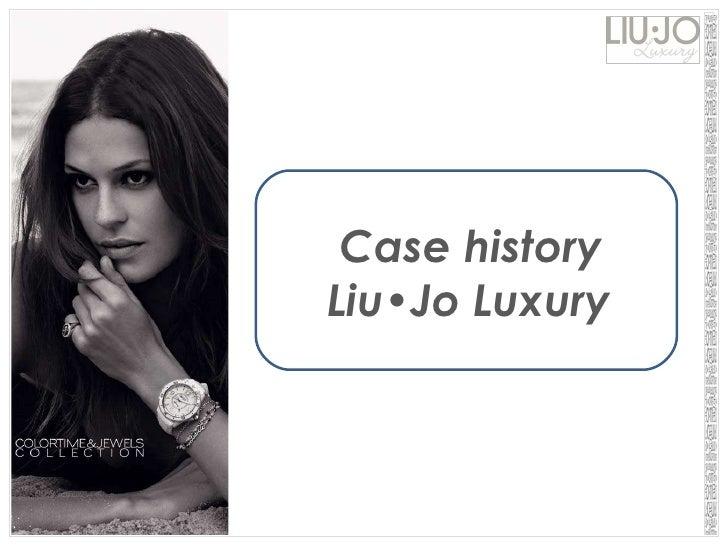 Case history   Liu•Jo Luxury