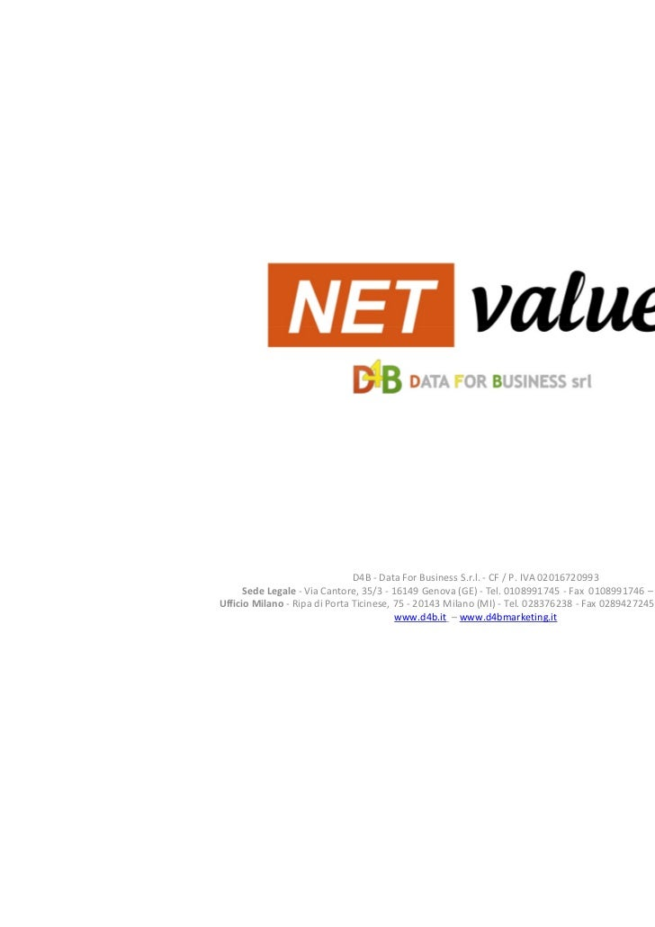 D4B - Data For Business S.r.l. - CF / P. IVA 02016720993      Sede Legale - Via Cantore, 35/3 - 16149 Genova (GE) - Tel. 0...