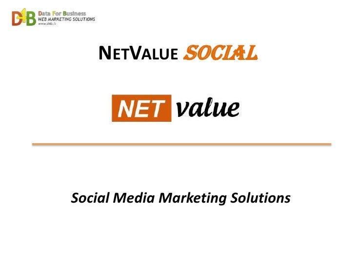 NETVALUE SocialSocial Media Marketing Solutions