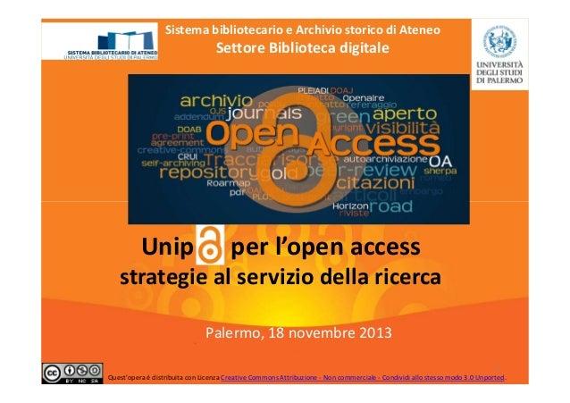 Sistema bibliotecario e Archivio storico di Ateneo  Settore Biblioteca digitale  Unip  per l'open access  strategie al ser...