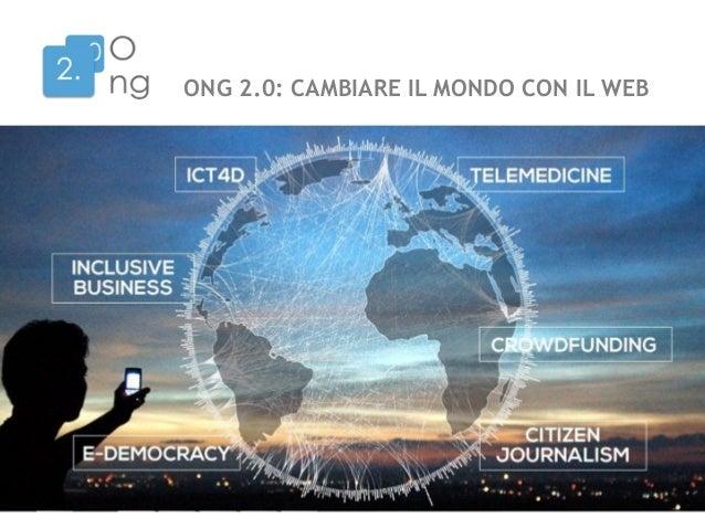 ONG 2.0: CAMBIARE IL MONDO CON IL WEB