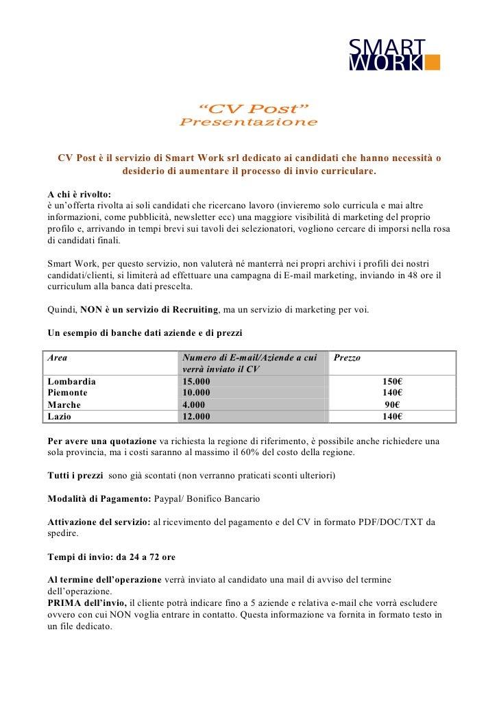"""""""CV Post""""                                  Presentazione  CV Post è il servizio di Smart Work srl dedicato ai candidati ch..."""