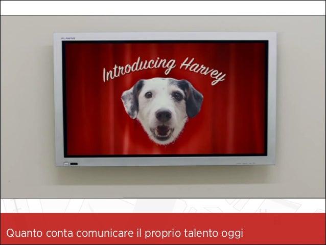 Il Personal Branding - La valorizzazione del talento e dell'unicità della Persona Slide 2