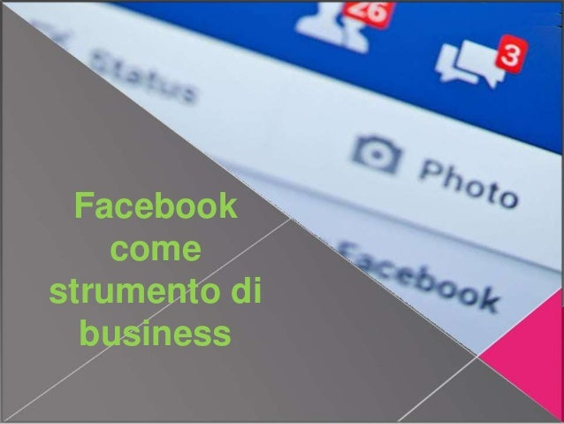 Facebook come strumento di business