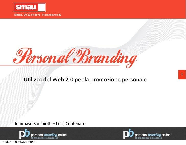 Milano, 20-22 ottobre - Fieramilanocity             Personal Branding                                                     ...