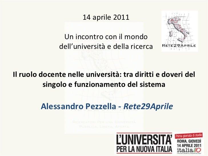 Il ruolo docente nelle università: tra diritti e doveri del singolo e funzionamento del sistema Alessandro Pezzella -  Ret...