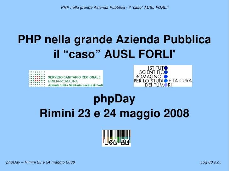 """PHPnellagrandeAziendaPubblicail""""caso""""AUSLFORLI'          PHPnellagrandeAziendaPubblica           il""""caso""""A..."""