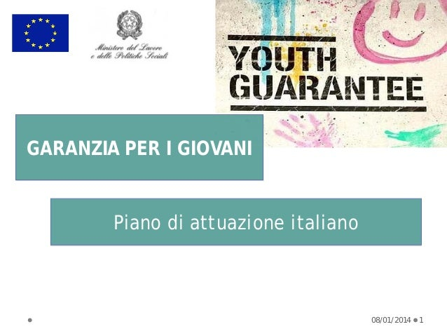 GARANZIA PER I GIOVANI  Piano di attuazione italiano  08/01/2014  1