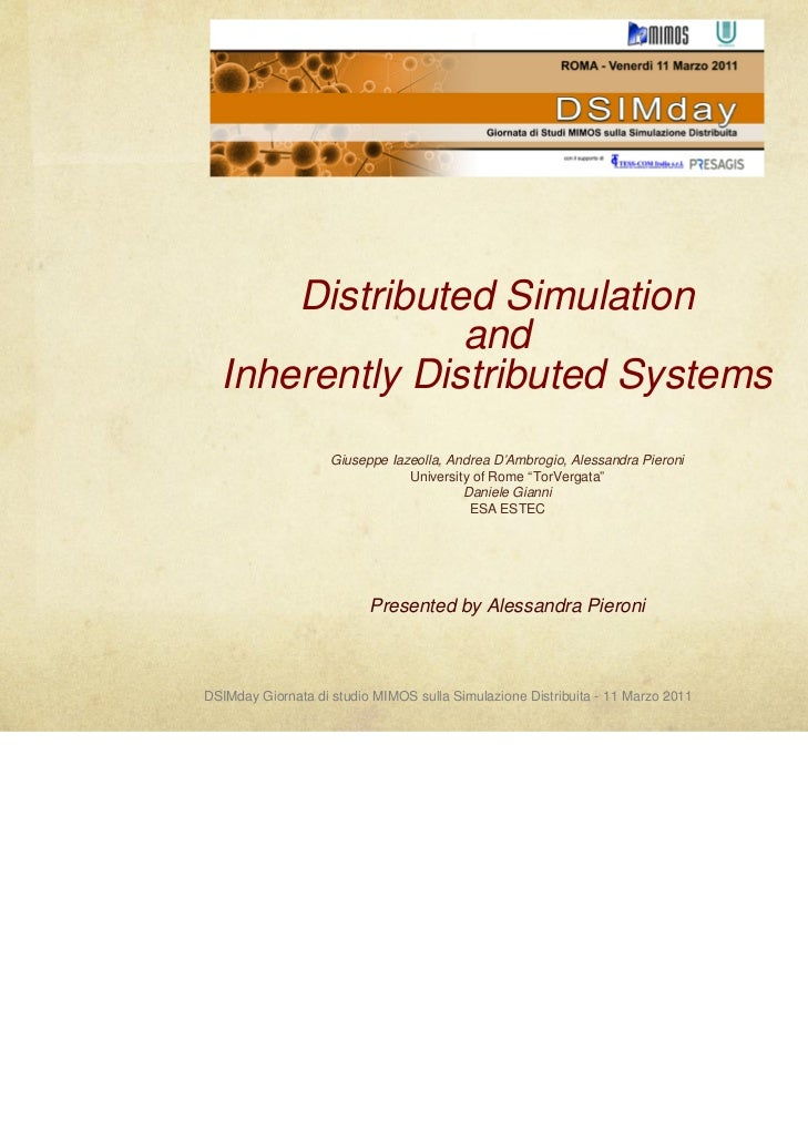 Distributed Simulation                and  Inherently Distributed Systems                    Giuseppe Iazeolla, Andrea D'A...