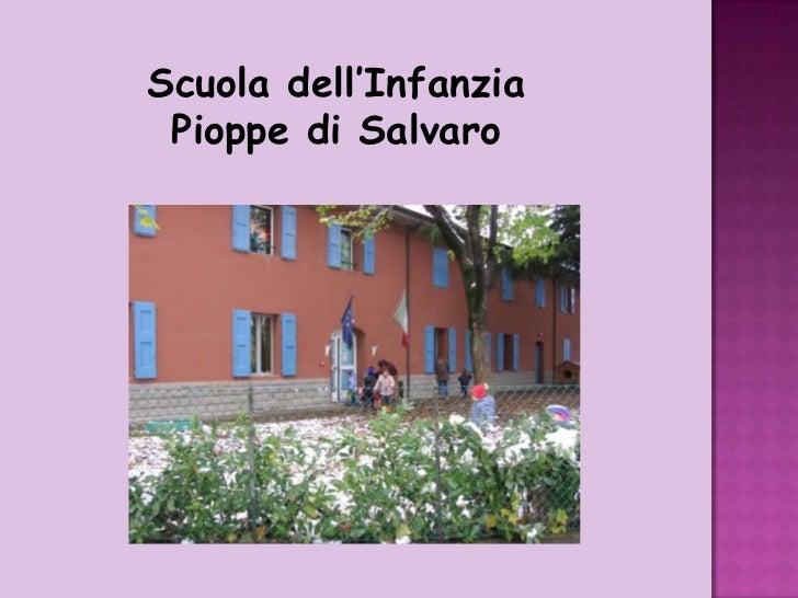 Scuola dell'Infanzia<br />Pioppe di Salvaro<br />