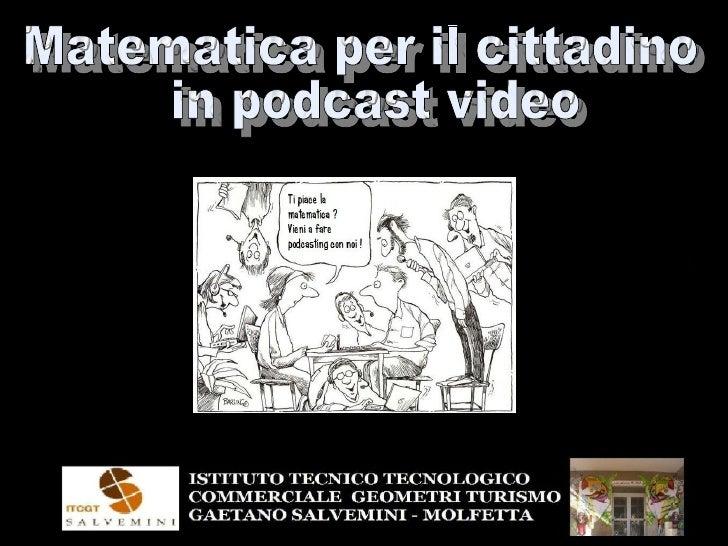 Matematica per il cittadino in podcast video