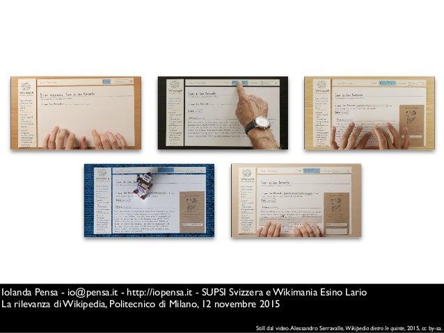 Iolanda Pensa - io@pensa.it - http://iopensa.it - SUPSI Svizzera e Wikimania Esino Lario La rilevanza di Wikipedia, Polite...