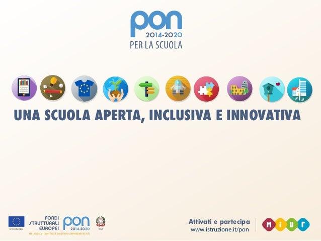 PON 2014-2020 - Una scuola aperta, inclusiva e innovativa