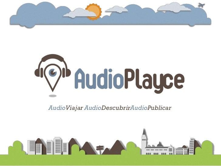 AudioViajar AudioDescubrirAudioPublicar