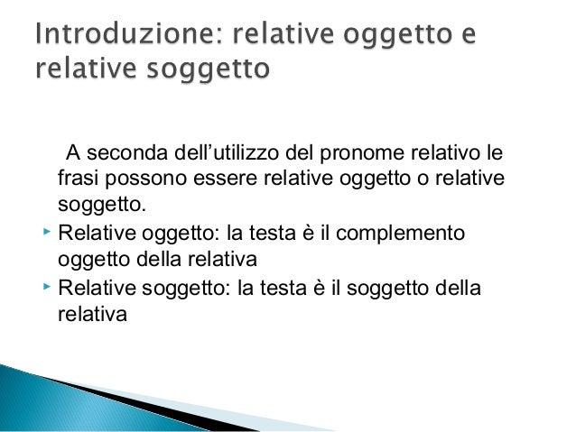 Accettabilità di frasi relative Slide 3