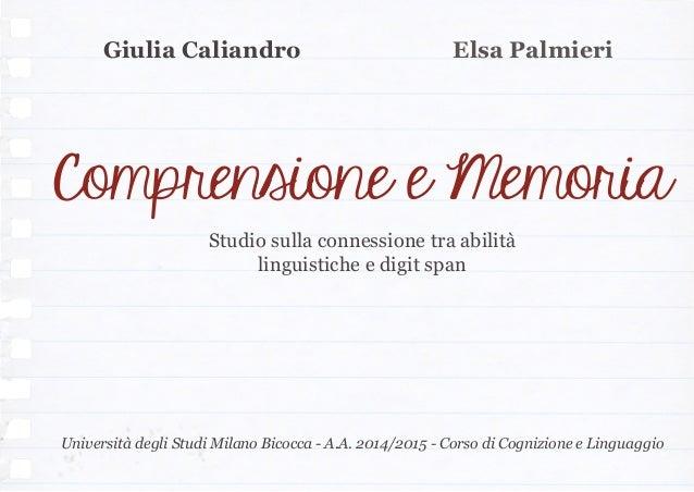 Giulia Caliandro Studio sulla connessione tra abilità linguistiche e digit span Università degli Studi Milano Bicocca - A....