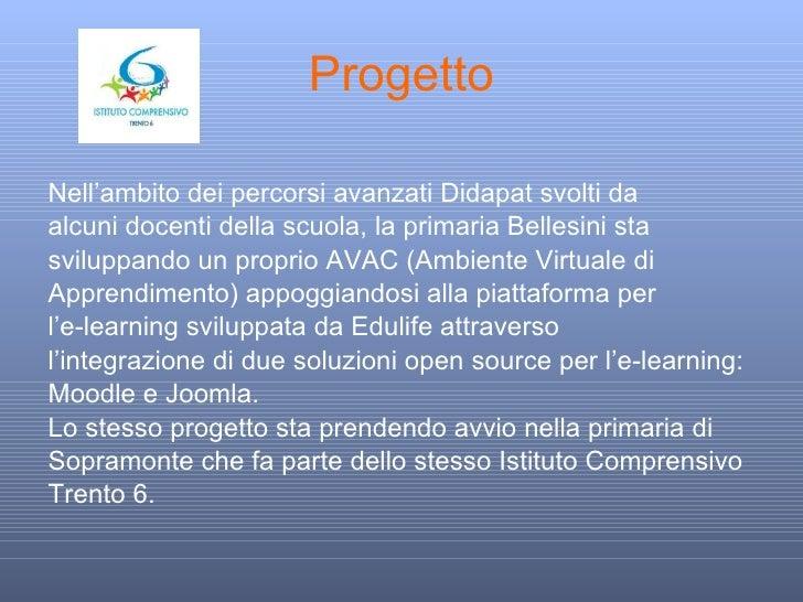 Progetto <ul><li>Nell'ambito dei percorsi avanzati Didapat svolti da </li></ul><ul><li>alcuni docenti della scuola, la pri...