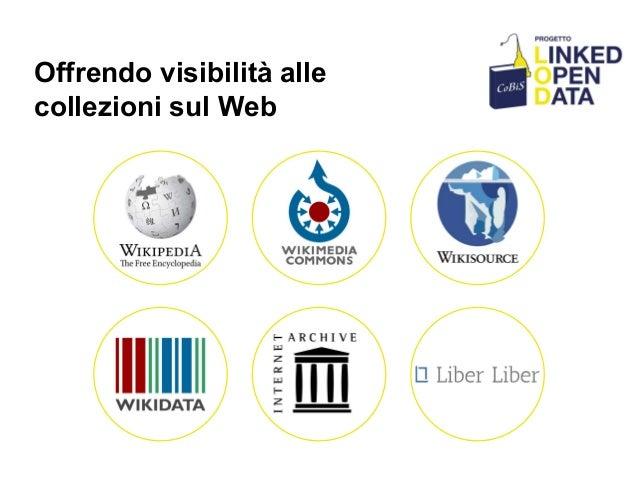 Offrendo visibilità alle collezioni sul Web