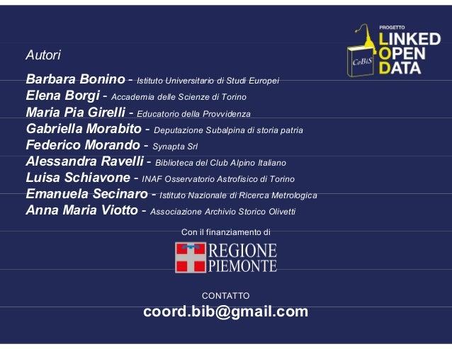Autori Barbara Bonino - Istituto Universitario di Studi Europei Elena Borgi - Accademia delle Scienze di Torino Maria Pia ...