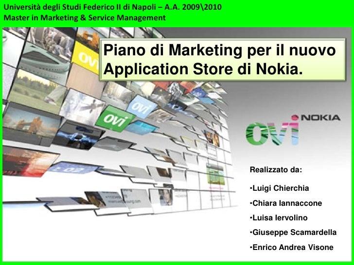 Università degli Studi Federico II di Napoli – A.A. 20092010 Master in Marketing & Service Management                     ...