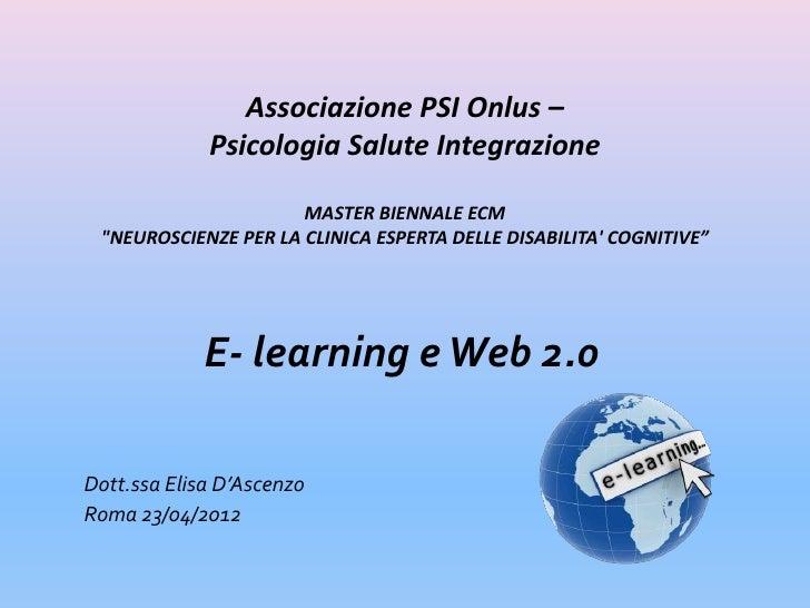 """Associazione PSI Onlus –             Psicologia Salute Integrazione                      MASTER BIENNALE ECM """"NEUROSCIENZE..."""