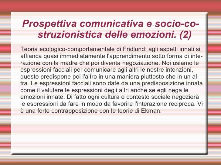Watson. <ul><li>Egli individua 3 parti per indagare le emozioni: dolore – paura – amore. Queste 3 emozioni di base si comb...