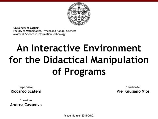 University of Cagliari Faculty of Mathematics, Physics and Natural Sciences Master of Science in Information Technology  A...