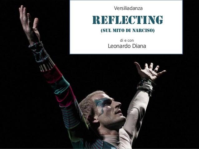 REFLECTING (Sul Mito di Narciso) Versiliadanza di e con Leonardo Diana