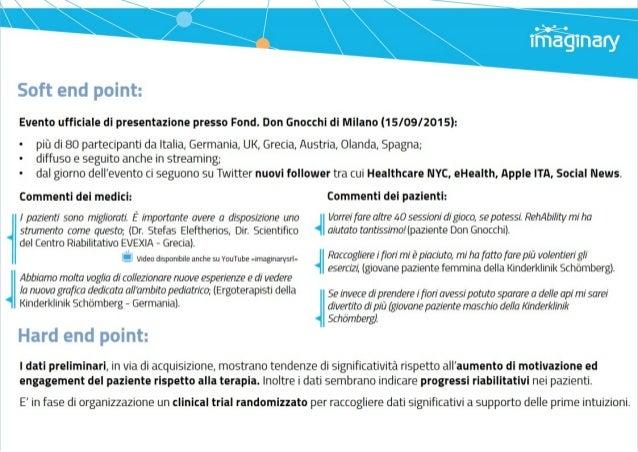 rffiaîgînary     Soft end point:   Evento ufficiale di presentazione presso Fond.  Don Gnocchi di Milano (15/O9/2015):   -...