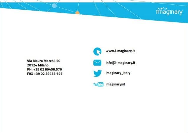 l I-l ll Igl  wwwJ-maginari/ Jt  Via Mauro Macchi,  50 201 24 Milano  PH.  +39 02 39453576 .  FAX +39 02 39453695 imaginar...