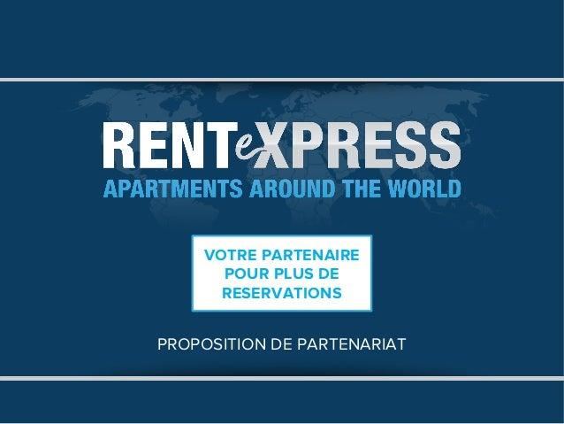 VOTRE PARTENAIRE      POUR PLUS DE      RESERVATIONSPROPOSITION DE PARTENARIAT
