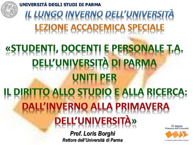 UNIVERSITÀ DEGLI STUDI DI PARMA Prof. Loris Borghi Rettore dell'Università di Parma