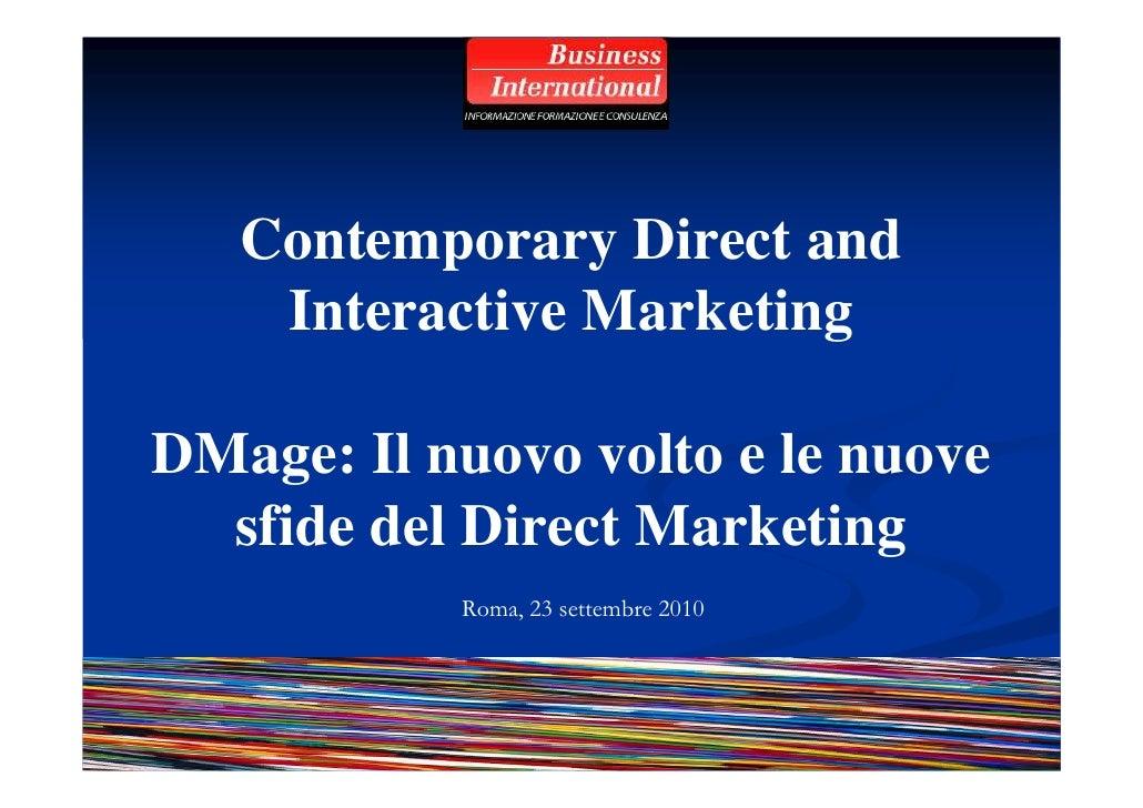 Contemporary Direct and     Interactive Marketing  DMage: Il nuovo volto e le nuove   sfide del Direct Marketing          ...