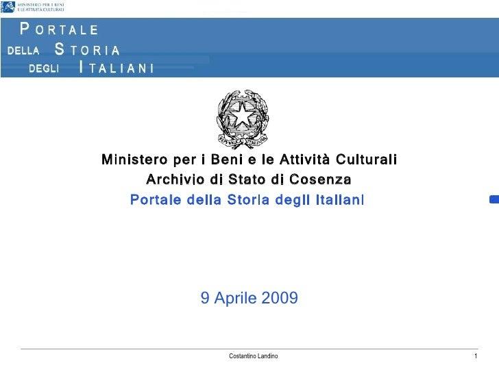 Ministero per i Beni e le Attività Culturali       Archivio di Stato di Cosenza     Portale della Storia degli Italiani   ...