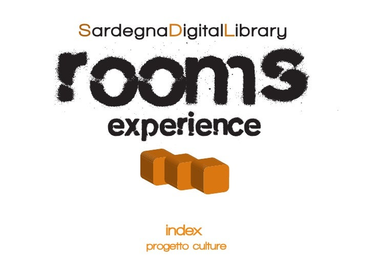 rooms SardegnaDigitalLibrary        experience            index        progetto culture