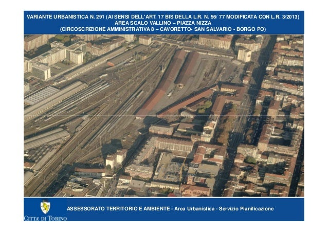 ASSESSORATO TERRITORIO E AMBIENTE - Area Urbanistica - Servizio Pianificazione VARIANTE URBANISTICA N. 291 (AI SENSI DELL'...