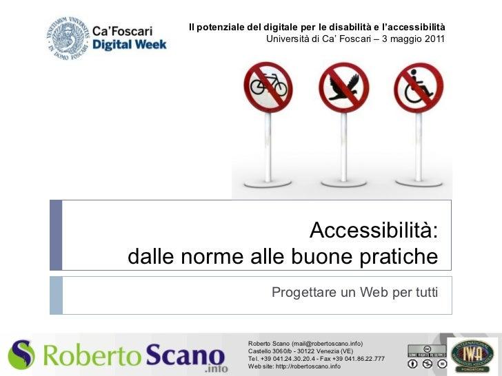 Il potenziale del digitale per le disabilità e l'accessibilità                            Università di Ca' Foscari – 3 ma...