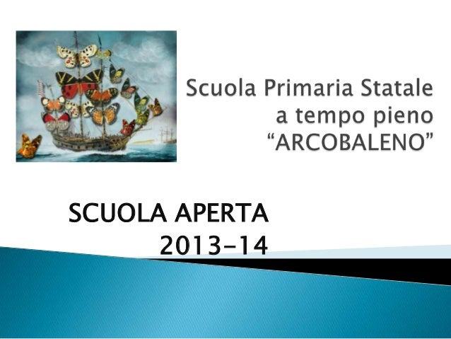 SCUOLA APERTA 2013-14