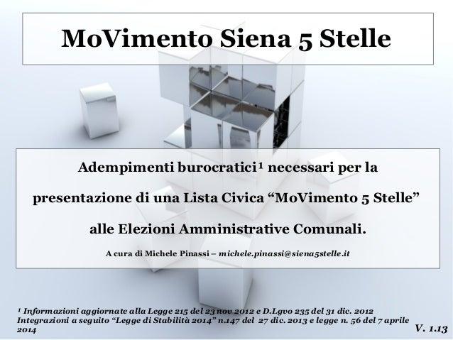 """MoVimento Siena 5 Stelle Adempimenti burocratici¹ necessari per la presentazione di una Lista Civica """"MoVimento 5 Stelle"""" ..."""