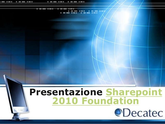 LOGO Presentazione Sharepoint 2010 Foundation